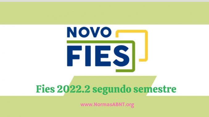 Fies 2022.2 segundo semestre