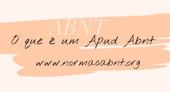 o que é Apud ABNT