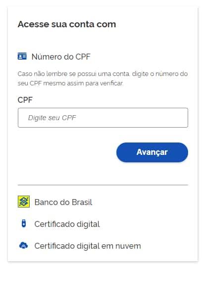 Acesse sua conta com número do CPF, ou certificado digital