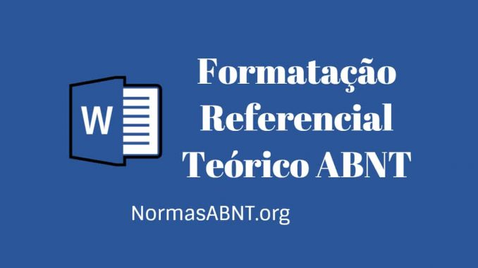Formatação Referencial Teórico ABNT