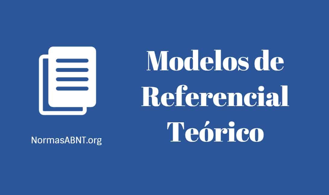 Modelos de Referencial Teórico