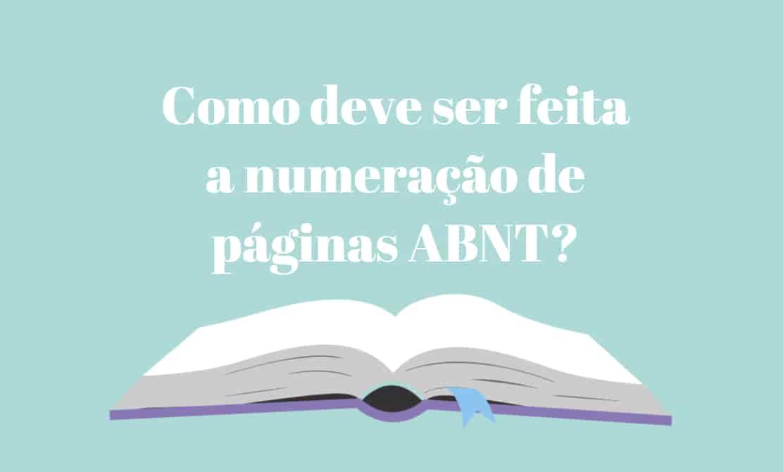 Como deve ser feita a numeração de páginas ABNT